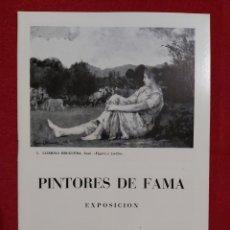 Arte: PINTORES DE FAMA SALA PARÉS 1973. LLIMONA BRUGUERA. MIR. JOAQUIN SOROLLA. RUSIÑOL. ETC. Lote 187391586