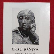 Arte: GRAU SANTOS ESCULTURA Y ALFARERIA SALA PARÉS 1974. Lote 187391645