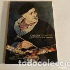 Arte: IGNACIO ZULOAGA. ELS TALLERS DE PEDRAZA I ZUMAIA (1989-1945) FUNDACIÓ CAIXA GIRONA. 2005. Lote 187520203
