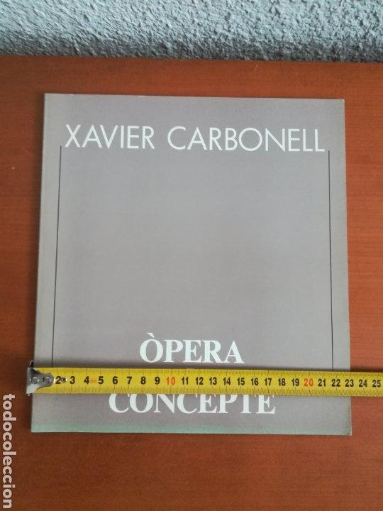 Arte: Ópera i Concepte - Xavier Carbonell - 1988 - Catálogo Exposición Pintura - Foto 20 - 188613025