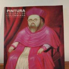 Arte: PINTURA FIGURATIVA COLOMBIANA. HOMENAJE A FERNANDO BOTERO. GEORGE NADER LATIN . Lote 189513707