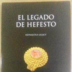 Arte: EL LEGADO DE HEFESTO. SELLOS Y ANILLOS. HEPHAESTUS LEGACY. RINGS AND GLYPTES, BARCELONA, 2012. GLÍPT. Lote 189622677