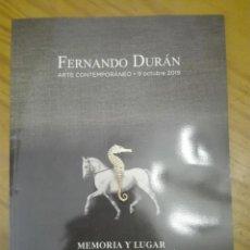 Arte: CATÁLOGO ARTE CONTEMPORÁNEO FERNANDO DURÁN. OCTUBRE DE 2019. Lote 189771620