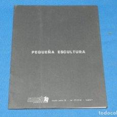 Arte: (M) PEQUEÑA ESCULTURA - CHILLIDA, GARGALLO, MANOLO HUGUÉ, CRISTINO MALLO, LOBO 1975. Lote 190328791