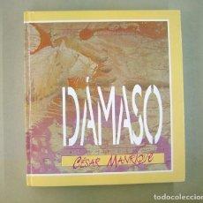 Arte: DÁMASO. DEDICADO Y FIRMADO. INTRODUCCIÓN DE CÉSAR MANRIQUE. PEPE DÁMASO, ARTE DE CANARIAS. 1989. Lote 190783571