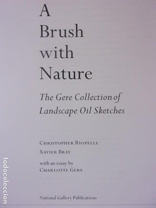 Arte: A BRUSH WITH NATURE / THE GERE COLLECTION OF LANDSCAPE OIL SKETCHES / 1999 / IDIOMA INGLES - Foto 2 - 190896671