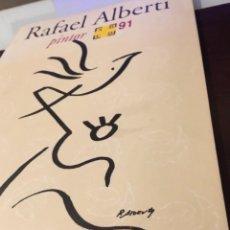 Arte: RAFAEL ALBERTI PINTOR ARCO 1991 . Lote 191651557
