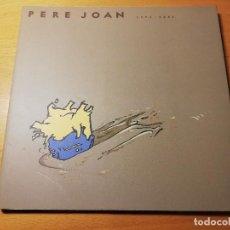 Arte: PERE JOAN 1992 - 2006 (FUNDACIÓ SA NOSTRA). Lote 191843537