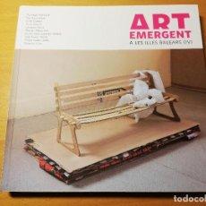 Arte: ART EMERGENT A LES ILLES BALEARS (IV). Lote 191843756