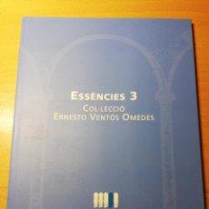 Arte: ESSÈNCIES 3. COL.LECCIÓ ERNESTO VENTÓS OMEDES (CASAL SOLLERIC, AJUNTAMENT DE PALMA). Lote 191848482