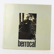 Arte: CATÁLOGO BERROCAL, GALERIA JUAN MAS, 1973, MADRID. 23,5X22,5CM. Lote 192136568