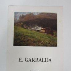 Arte: CATÁLOGO E. GARRALDA - GALERÍA DE ARTE LA PINACOTECA, BARCELONA - TEMPORADA 1989-90. Lote 192983287