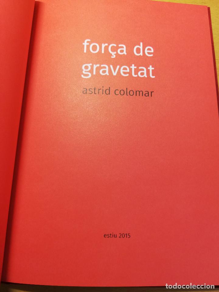 Arte: FORÇA DE GRAVETAT (ASTRID COLOMAR) - Foto 2 - 193032625