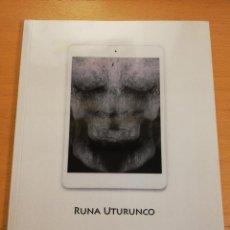 Arte: RUNA UTURUNCO. PEPEBEAS. Lote 193033366