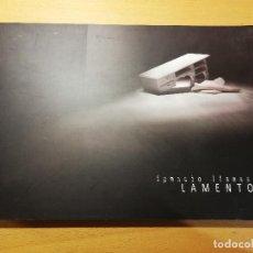 Arte: LAMENTOS. IGNACIO LLAMAS (FUNDACIÓN ANTONIO PÉREZ). Lote 193037748