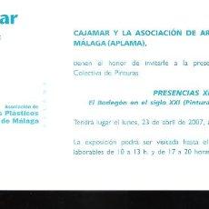 Arte: PRESENCIAS XII. EL BODEGON DEL S. XXI. CAJAMAR Y APLAMA. ABRIL 2007. MALAGA. TARJETA.21X10 CM.. Lote 194288240