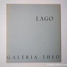 Arte: ANTONIO LAGO (LA CORUÑA, 1916). GALERÍA THEO, 1968. TEXTO DE A. M. CAMPOY. Lote 194342082