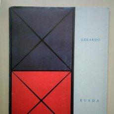 Arte: GERARDO RUEDA · 'COLECCIÓN PARTICULAR' GRANADA, 1985. CATÁLOGO DEDICADO Y FIRMADO. Lote 194346022