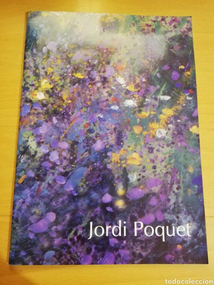 JORDI POQUET. PINTURA (Arte - Catálogos)