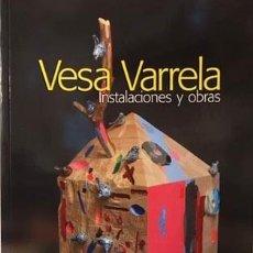 Arte: VESA VARRELA : INSYALACIONES Y OBRAS (CATÁLOGO EXPOSICIÓN MAA. CRISTAL FINLANDIA AUTÓGRAFO. Lote 194543271