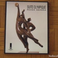 Arte: ROSA SERRA. SUITE OLYMPIQUE. FIRMADO Y DEDICADO POR LA ARTISTA. MUSEE OLYMPIQUE LAUSANNE. 1995. . Lote 194568588