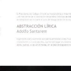 Arte: ADOLFO SANTAREM. ABSTRACCIÓN LÍRICA. APLAMA . OCTUBRE 2008. TARJETA. 21X10 CM.. Lote 194609595