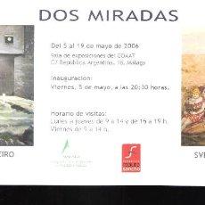Arte: DOS MIRADAS: PEDRO CASERMEIRO. SVELANA CALACHNIK. MAYO 2006. COAAT.MALAGA. TARJETA. 21X10 CM. Lote 194610875