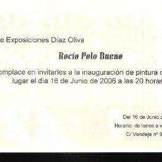 Arte: ROCIO POLO BUENO. JUNIO 2006. SALA EXPOSICIONES DÍAZ OLIVA. MÁLAGA. TARJETA. 21X10 CM.. Lote 194709010
