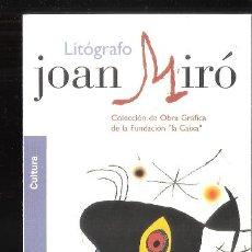 Arte: JOAN MIRÓ. LITÓGRAFO. OBRA GRAFICA F. LA CAIXA. MAYO 2002. C.E BENALMÁDENA. TRÍPTICO. 21X10 CM.. Lote 194712646