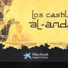 Arte: LOS CASTILLOS DE AL-ANDALUS.MAYO 2010. F. LA CAIXA. MAYO 2002. C.E BENALMÁDENA. TARJETA. 21X10 CM.. Lote 194712955