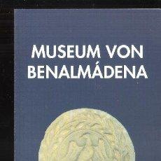 Arte: MUSEUM VON BENALMÁDENA. ARCHÄOLOGISCH SAMMLUNG. DÍPTICO. 21 X 10 CM.. Lote 194713282