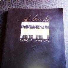 Arte: LIBRO SOBRE OBRA ARTISTICA DE - ENRIQUE SANISIDRO - EDIADO POR LLADRÓ Y BANCAIXA- AÑO 2002 - 110 PG. Lote 194745543