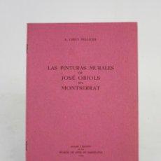 Arte: LAS PINTURAS MURALES DE JOSÉ OBIOLS EN MONTSERRAT, 1946, CIRICI PELLICER, BARCELONA. 24X17CM. Lote 194761575