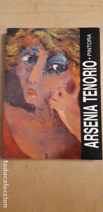 1 CATÁLOGO DE ** ARSENIA TENORIO . PINTORA . ** 1992 VALLDUM ARTE (Arte - Catálogos)