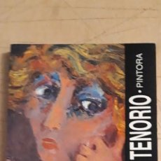 Arte: 1 CATÁLOGO DE ** ARSENIA TENORIO . PINTORA . ** 1992 VALLDUM ARTE. Lote 194785376