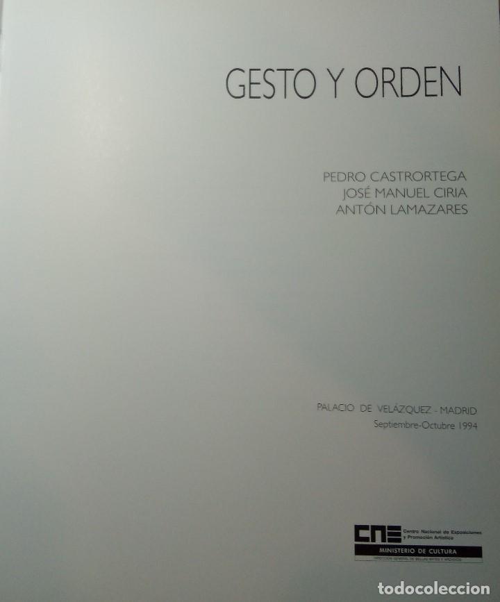 GESTO Y ORDEN. CATÁLOGO DE LA EXPOSICIÓN DE PEDRO CASTORTEGA, JOSE MANUEL CIRIA Y ANTÓN LAMAZARES (Arte - Catálogos)