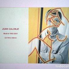 Arte: JUAN CALONJE · MADRID 1952-2001 ÚLTIMAS OBRAS. GALERÍA BAT-ALBERTO CORNEJO, 2001 . Lote 194903658