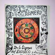 Arte: JUAN ROMERO · DE LOS SIGNOS DEL ZODIACO Y OTRAS PINTURAS. GALERÍA KREISLER DOS, 1978. Lote 194903920