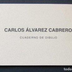 Arte: CARLOS ÁLVAREZ CABRERO. CUADERNO DE DIBUJO – 2000. Lote 194942390