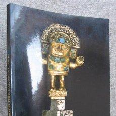 Arte: ORO DEL PERÚ. LA LEYENDA DE EL DORADO. OBRAS PROCEDENTES DEL MUSEO ORO DEL PERÚ Y ARMAS DEL MUNDO. Lote 195029603