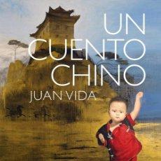 Arte: JUAN VIDA, UN CUENTO CHINO .-NUEVO. Lote 195055462