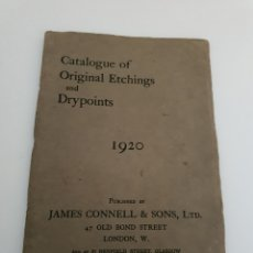 Arte: CATALOGO ORIGINAL ETCHING AN DRYPOINT 1920 POR LA PRESTIGIOSA GALERÍA INGLESA JAMES CONNELL AND SONS. Lote 195099618