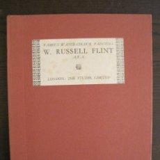Arte: CATALOGO DE ARTE-W.RUSSEL FLINT-LONDON THE STUDIO LIMITED-AÑO 1928-VER FOTOS-(V-19.149). Lote 195144676