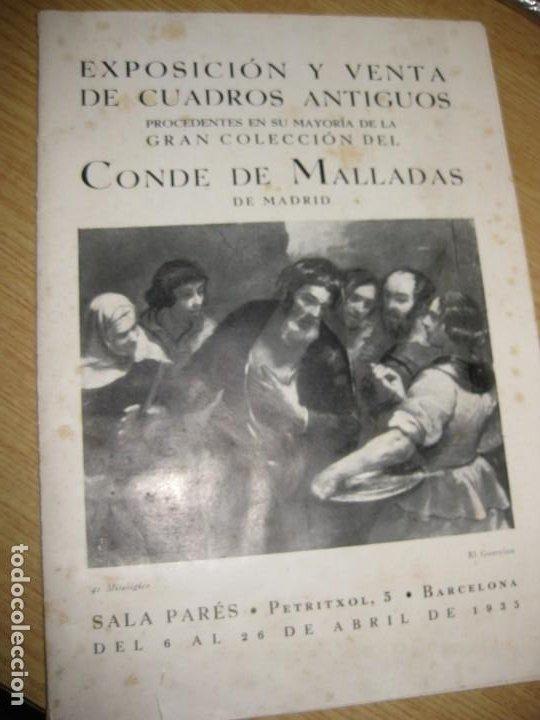 CATALOGO EXPOSICION Y VENTA DE CUADROS ANTIGUOS . SALA PARES BARCELONA . 1935 COL. CONDE MALLADAS (Arte - Catálogos)