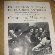 Arte: CATALOGO EXPOSICION Y VENTA DE CUADROS ANTIGUOS . SALA PARES BARCELONA . 1935 COL. CONDE MALLADAS. Lote 195149577