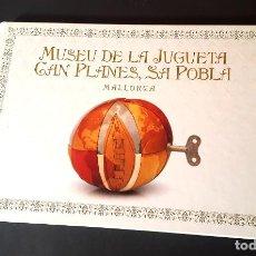 Arte: MUSEU DE LA JUGUETA - MALLORCA - CATALOGO DE JUGUETES . Lote 195177848