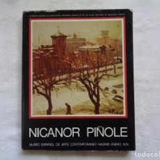 Arte: NICANOR PIÑOLE. MUSEO ESPAÑOL DE ARTE CONTEMPORÁNEO. 1974. Lote 195233350