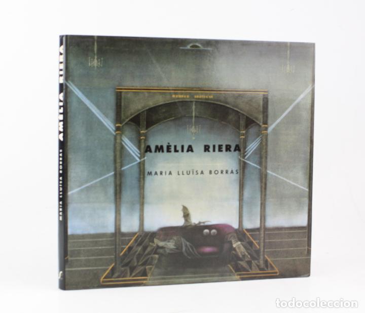 AMÈLIA RIERA, MARIA LLUÏSA BORRÀS, 1990, ÀMBIT EDITORIAL, CON DEDICATORIA, BARCELONA. 27X25CM (Arte - Catálogos)