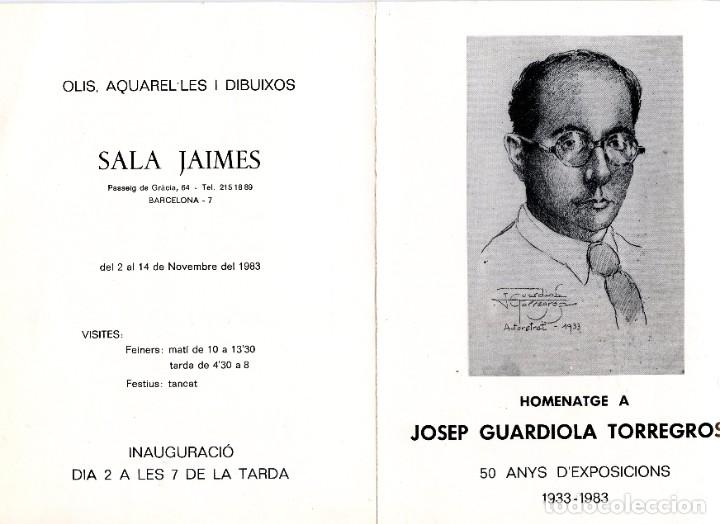 CATÁLOGO EXPOSICIÓN HOMENAJE AL PINTOR JOSÉ GUARDIOLA TORREGROSSA (1983) (Arte - Catálogos)