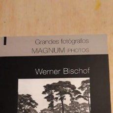 Arte: 1 CATÁLOGO DE ** WERNER BISCHOF .MAGNUM FOTOS , ** 2011 SALVAT . Lote 195338173